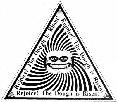 The Dough Is Risen
